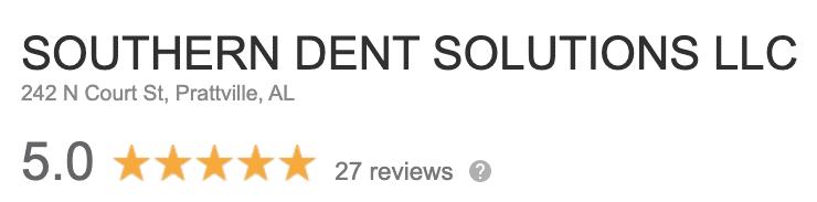 Southern Dent Solutions LLC - 5 Star Google Reviews - 27 Plus Reviews